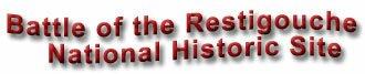 Battle of the Restigouche National Historic Site, New Brunswick