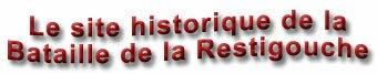 Le site historique de la Bataille de la Restigouche, New Brunswick