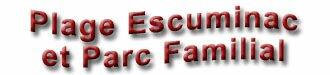 Plage Escuminac et Parc Familial