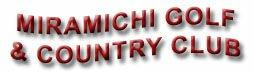Miramichi Golf & Country Club