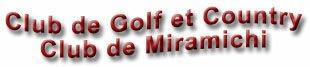 Club de Golf et Country Club de Miramichi