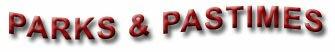 Parks & Pastimes-Miramichi, New Brunswick