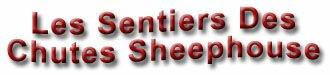Les Sentiers Des Chutes Sheephouse